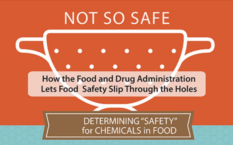 Not so Safe: How the FDA lets food safety slip through the holes
